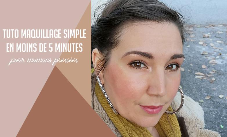 """Le tuto maquillage simple et rapide pour se ravaler la face en moins de 5 minutes par """"je ne suis pas une Poule"""""""